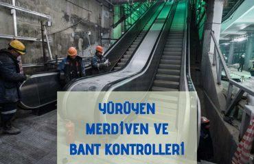 Yürüyen Merdiven ve Bant Kontrolleri